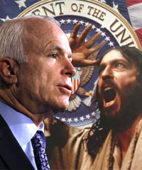 After rejecting the endorsements of John Hagee and Rod Parsley, John McCain rejected the endorsement of Jesus Christ.
